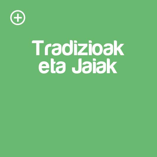 tradizioak-jaiak